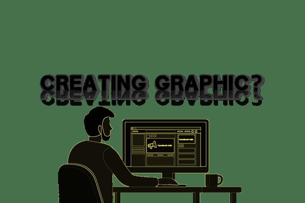 Creating Graphic